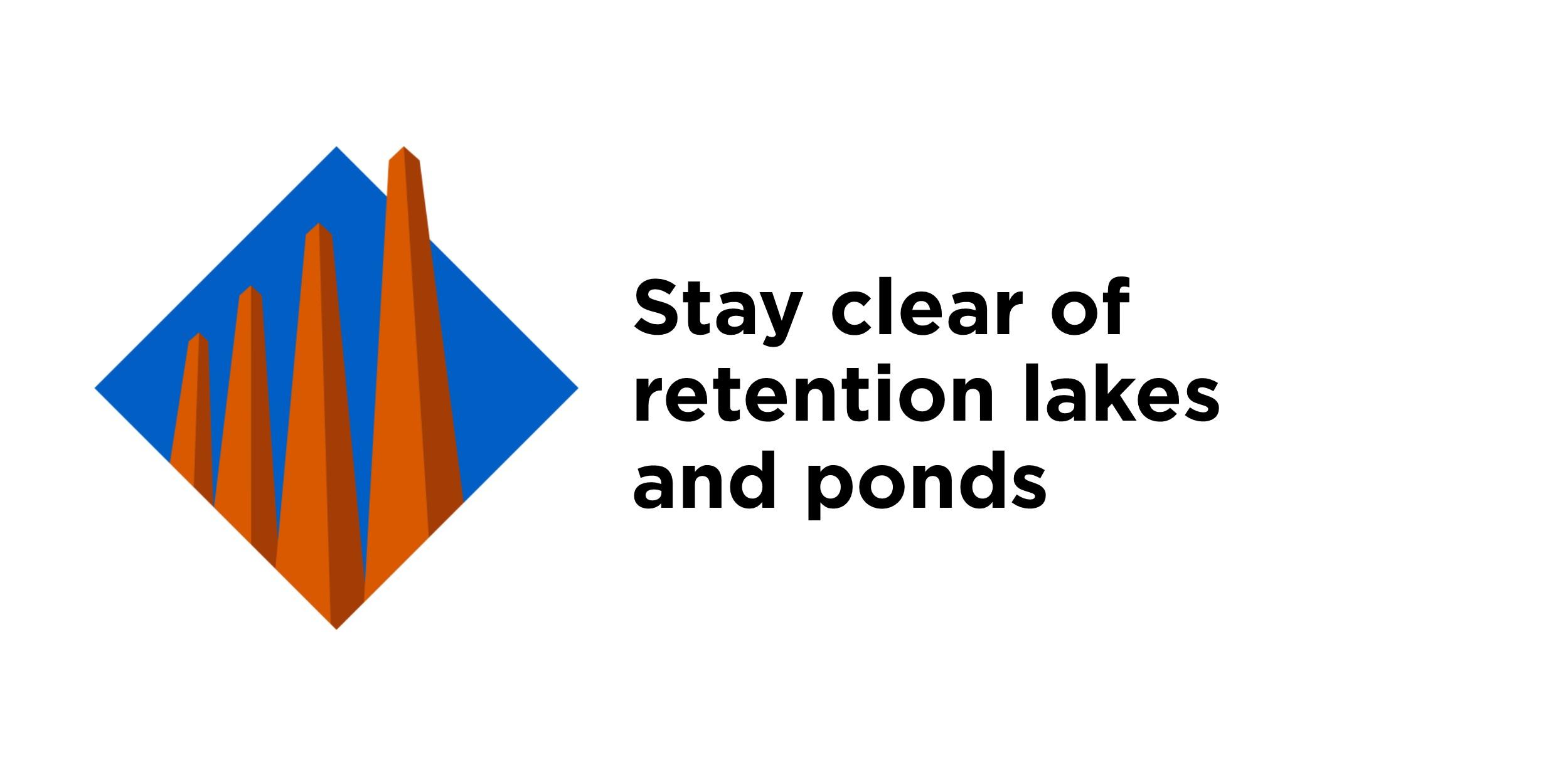 Retention Lake safety