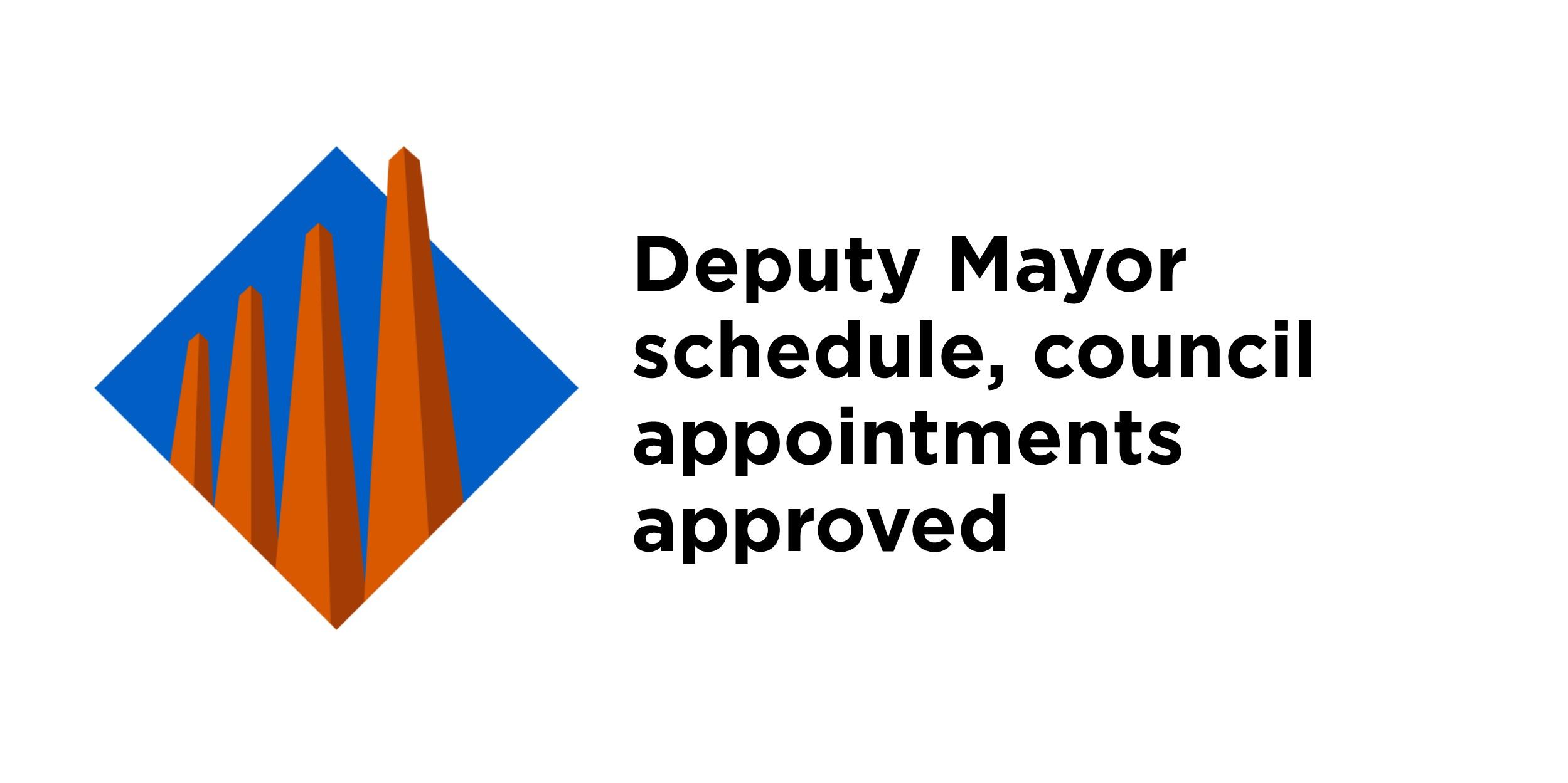 Deputy mayor schedule