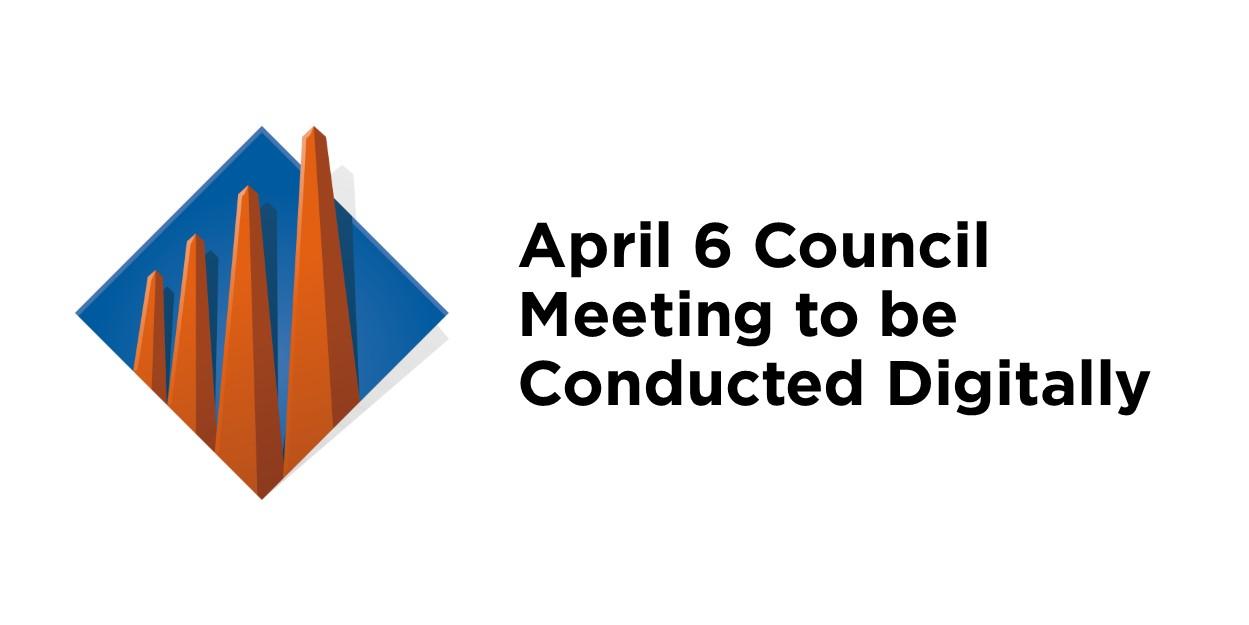 April 6 Council Goes Digital