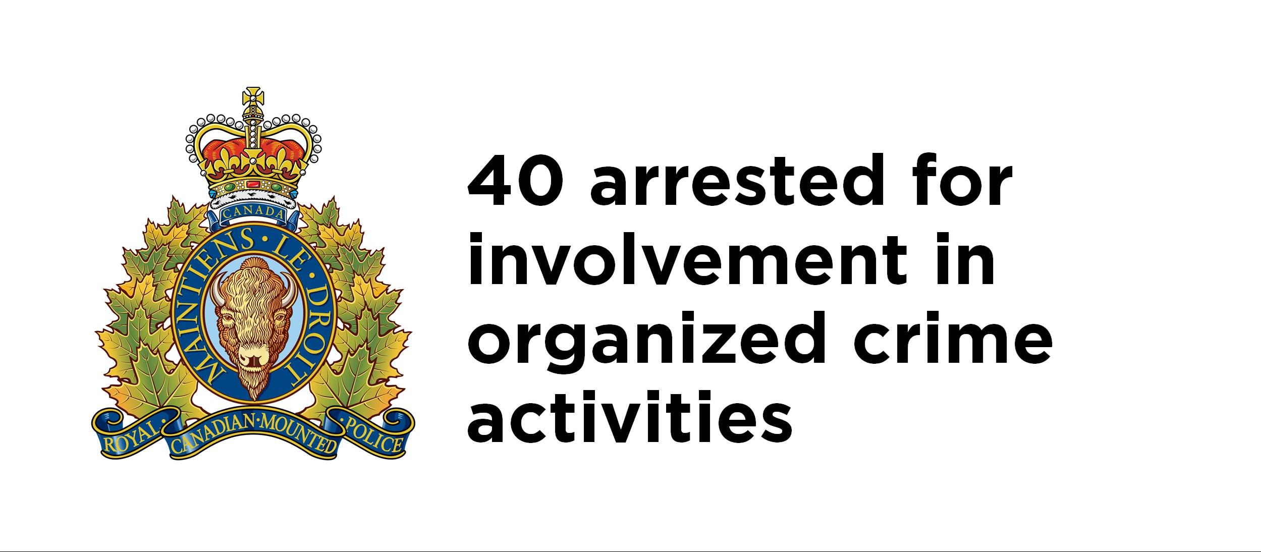 40 arrested