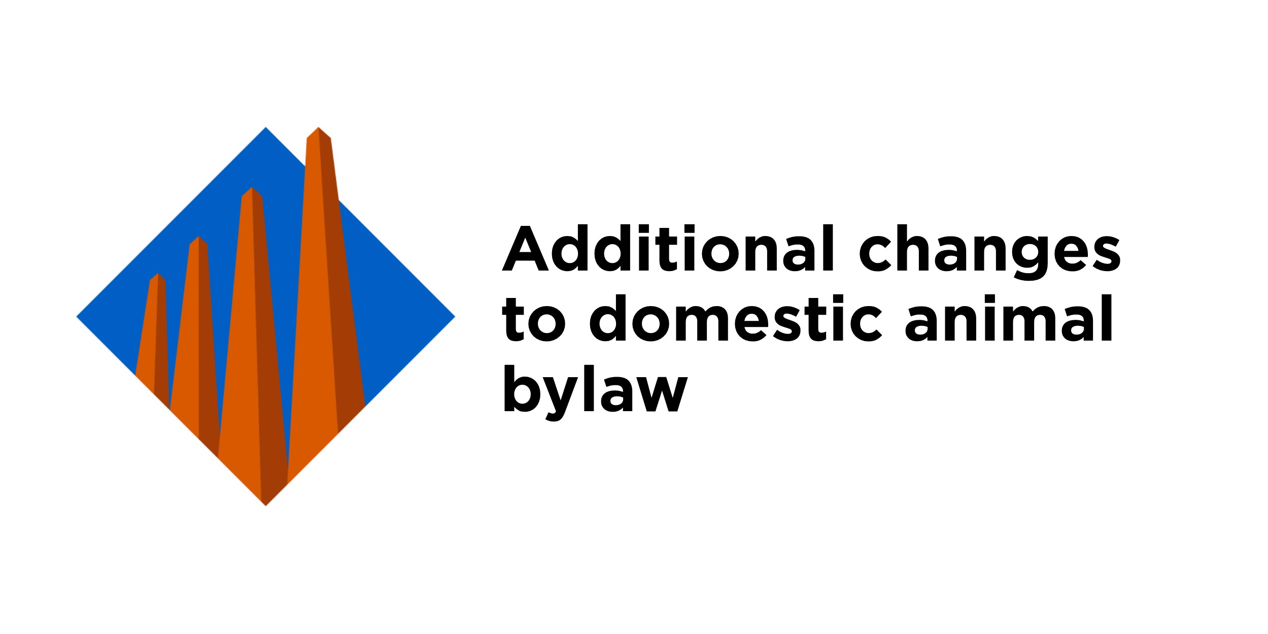 Domestic Animal Bylaw changes