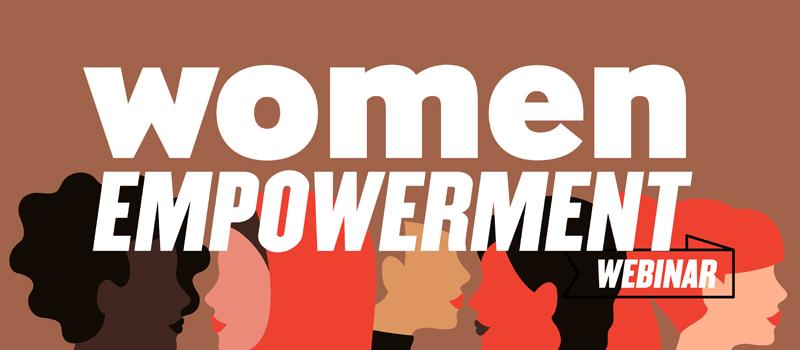 Women Empowerment Webinar